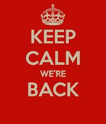 Keep Calm We're Back